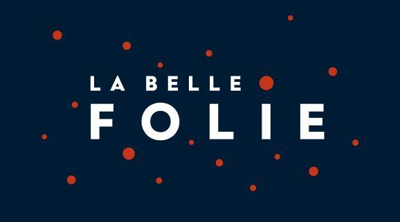 La Belle Folie